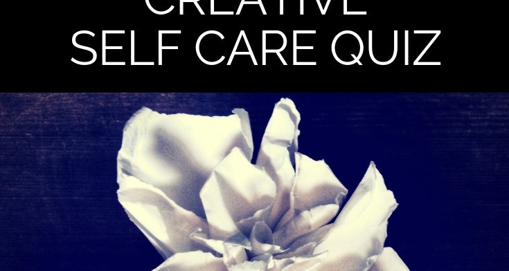 Creative Self Care Quiz