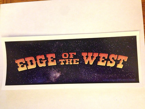 Edge of the West in Space  bumper sticker