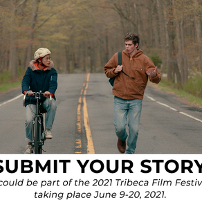 LAST CALL: Tribeca Film Festival 2021