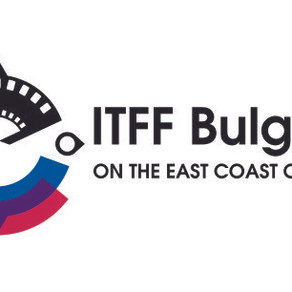 """Call for entries: ITFF-BULGARIA """"ON THE EAST COAST OF EUROPE"""""""