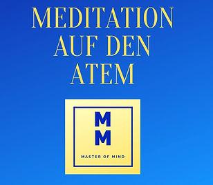 Meditation auf den Atem Master of Mind