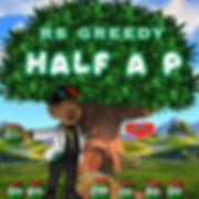 Half a P - RS Greedy (Artwork).jpg