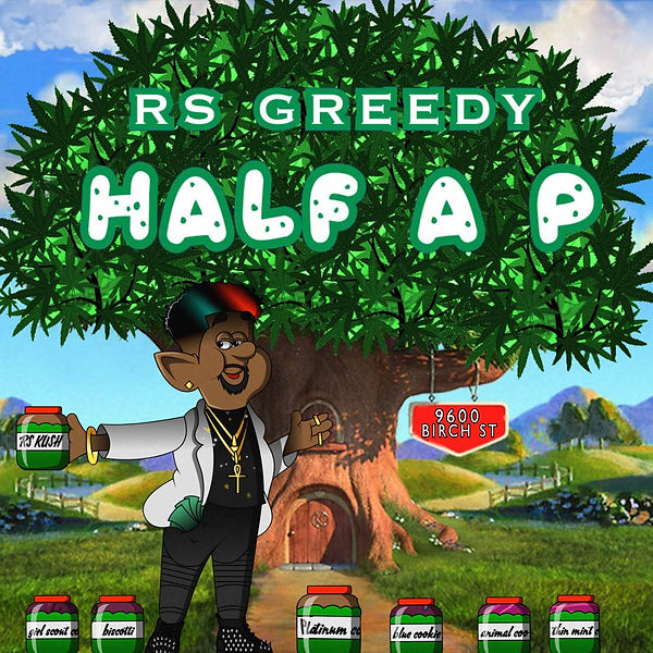 Half a P - RS Greedy (Artwork).jpg