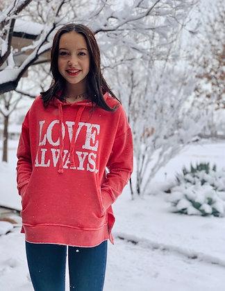 Love Always Sweatshirt Hoodie