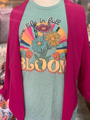 Live In Full Bloom Tee