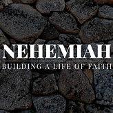 Nehemiah Sermon Series - 4000x2600 pixel