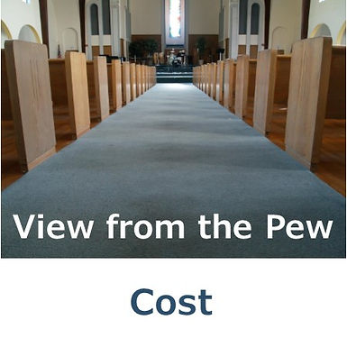 View from the Pew - Cost