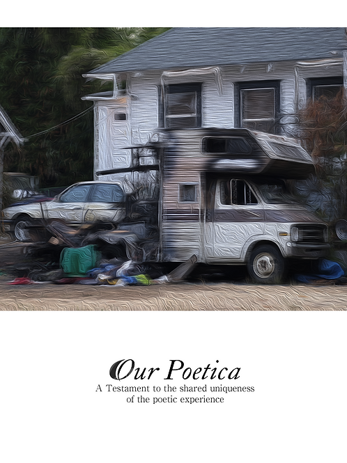 Our Poetica: A Testament to the Shared Uniqueness of the Poetic Experience