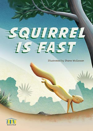 Squirrel is Fast