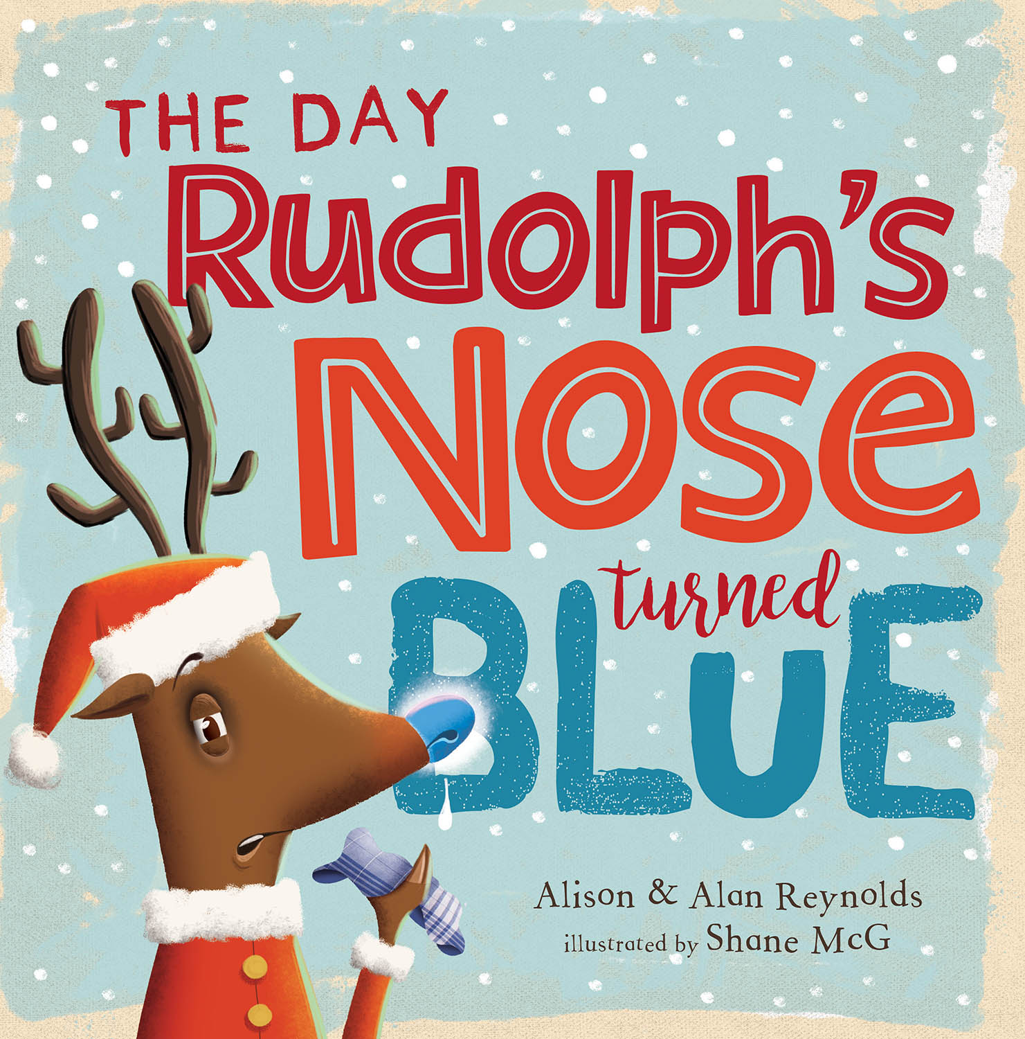 The Day Rudolph's Nose Turned Blue