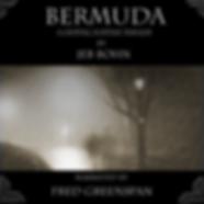 Jeb Bohn's suspense-thriller novel Bermuda, now available as an audiobook