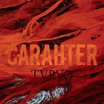 Carahter - Tvrvo