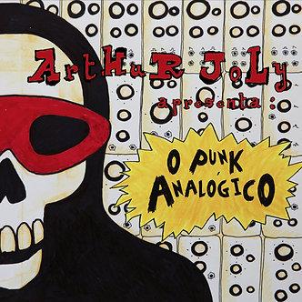Arthur Joly - Punk Analógico