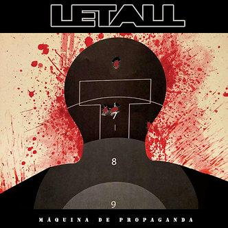 Letall - Maquina de propaganda