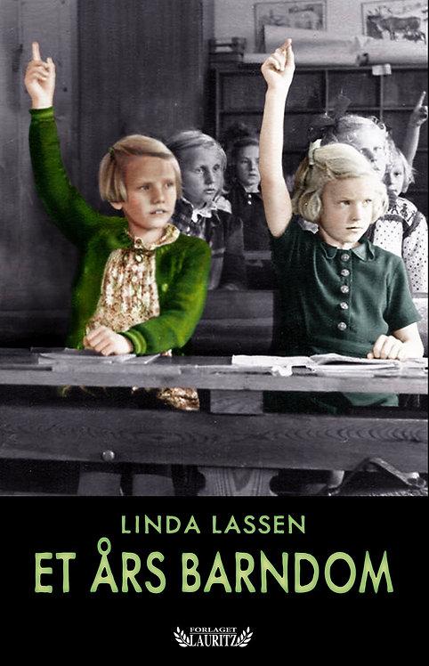 Linda Lassen: Et års barndom (2018)