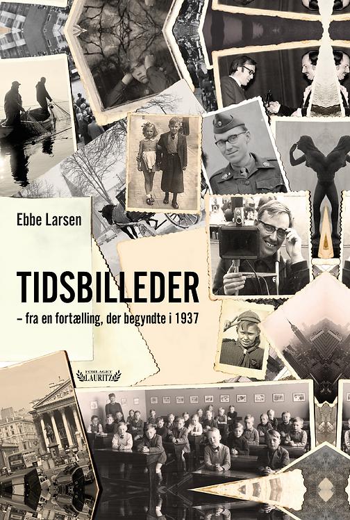 Ebbe Larsen: Tidsbilleder (2018)