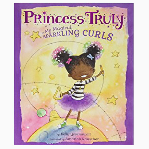 Princess Truly: My Magical Sparkling Curls