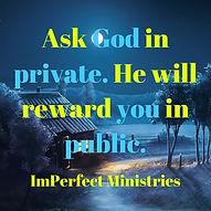 ImPerfect Ministries Ask God