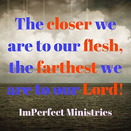 ImPerfect Ministries Close to God