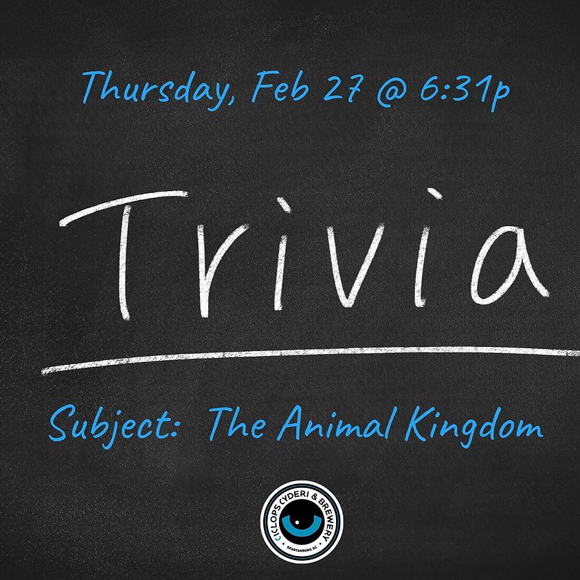 Trivia:  The Animal Kingdom