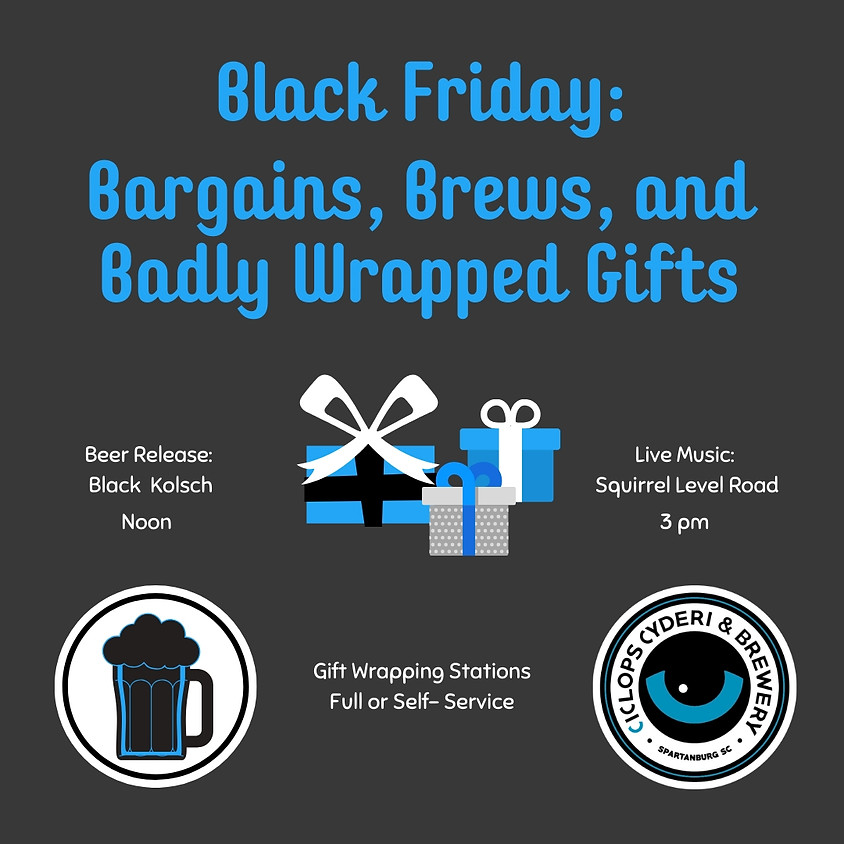 Black Friday: Bargains, Brews, and Badly Wrapped Gifts