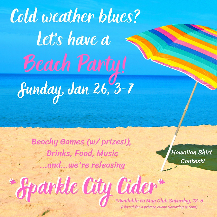 Winter Beach Party & Sparkle CIty Cider Release