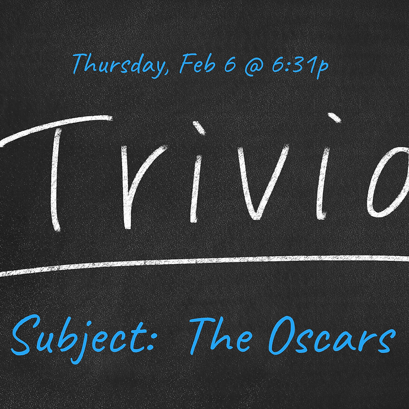 Trivia:  The Oscars