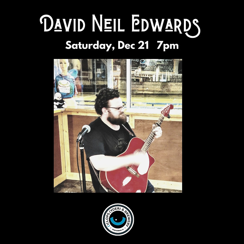 Live Music:  David Neil Edwards