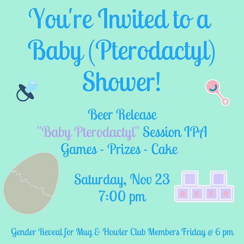 Baby (Pterodactyl) Shower
