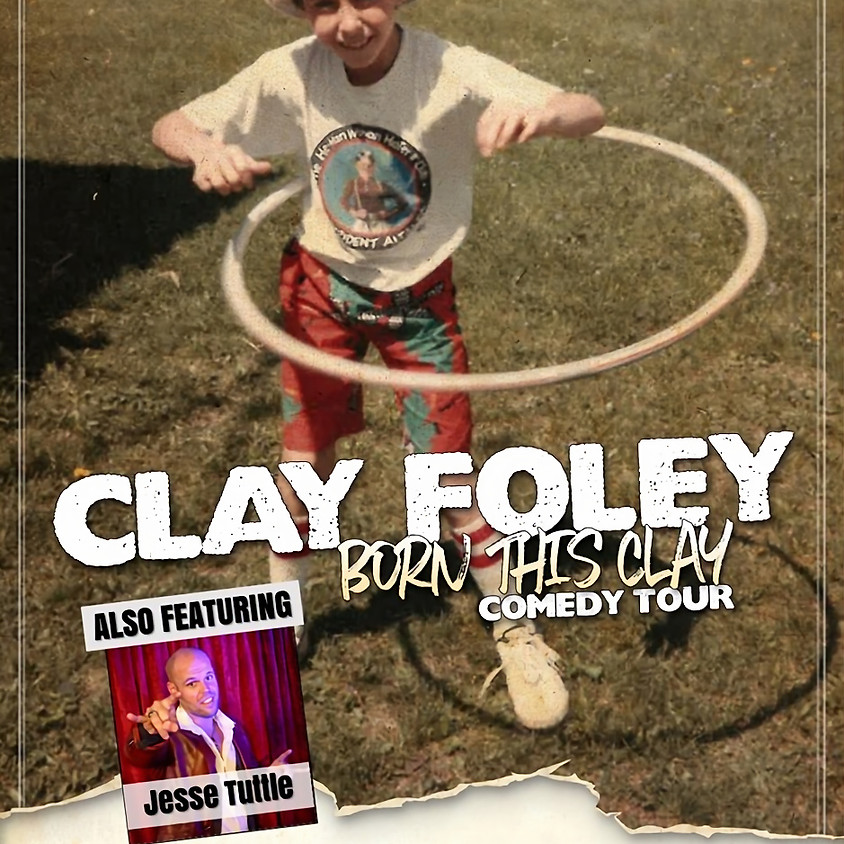 Comedy Night - Clay Foley & Jesse Tuttle