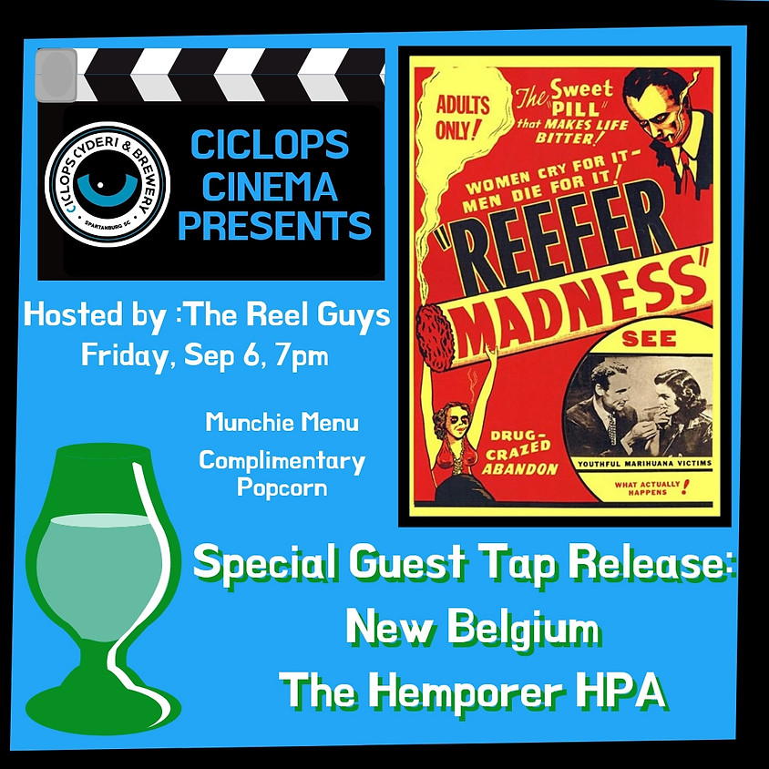 Ciclops Cinema:  Reefer Madness!