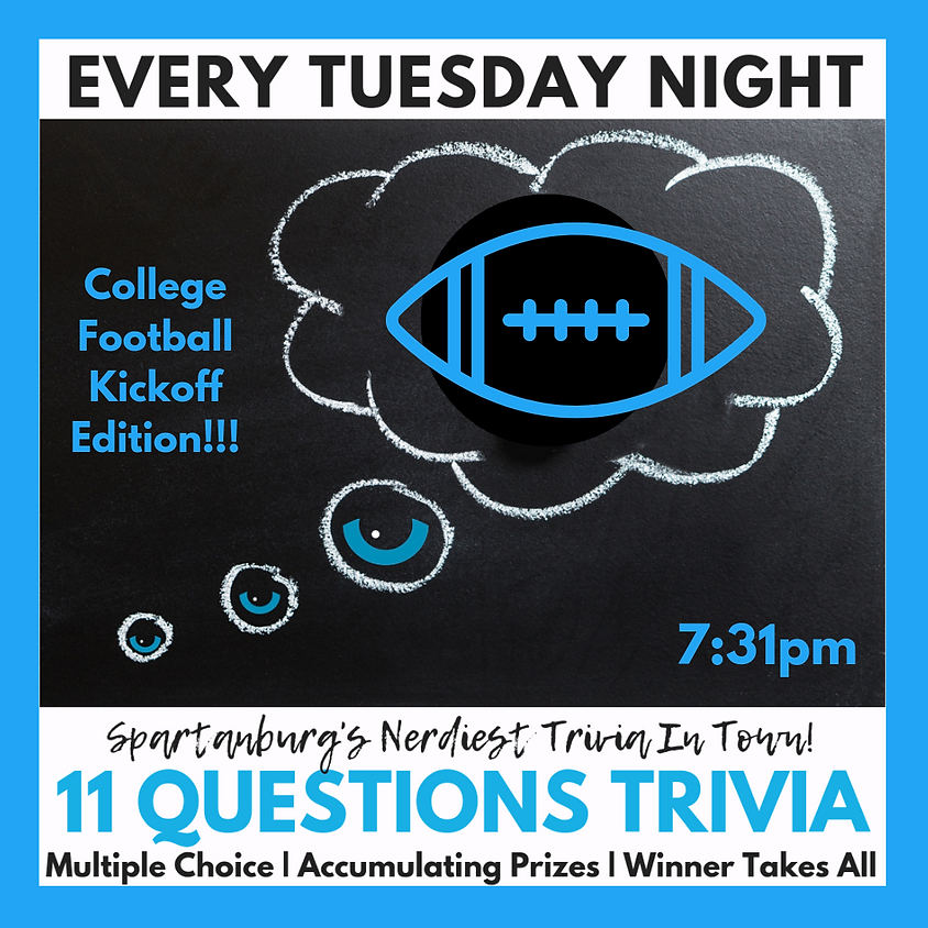 11 Questions Trivia Night - College Football Kickoff Edition!