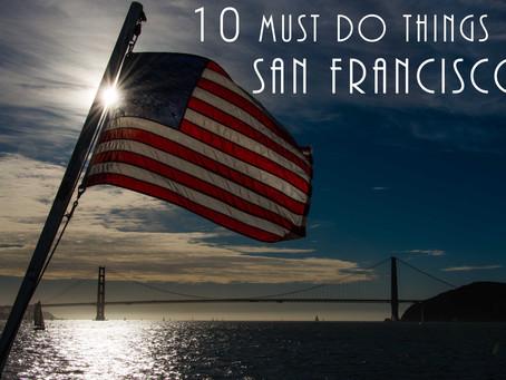 San Francisco 10 must do's