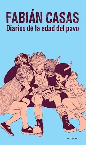 DIARIOS DE LA EDAD DEL PAVO. CASAS, FABIÁN
