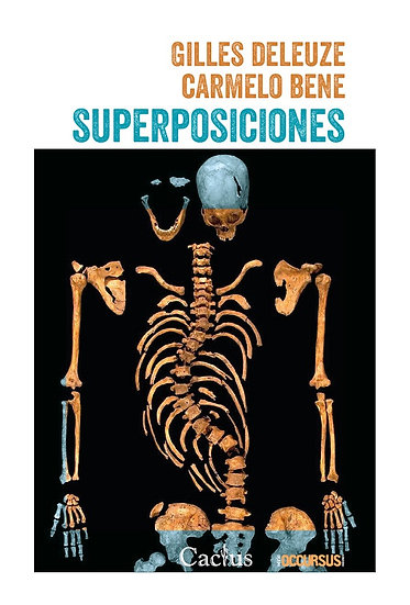 SUPERPOSICIONES. DELEUZE, GILLES - BENE, CARMELO