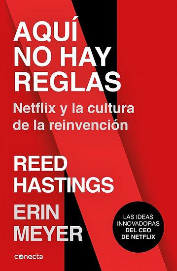 AQUÍ NO HAY REGLAS. MEYER, ERIN - HASTINGS, REED