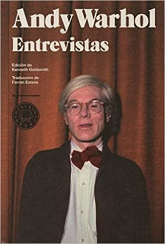 ANDY WARHOL ENTREVISTAS, GOLDSMITH KENNETH