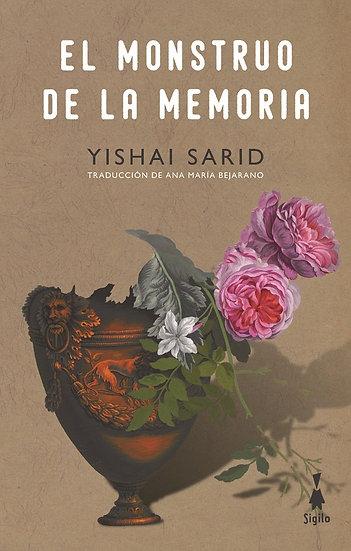 EL MONSTRUO DE LA MEMORIA. SARID, YISHAI