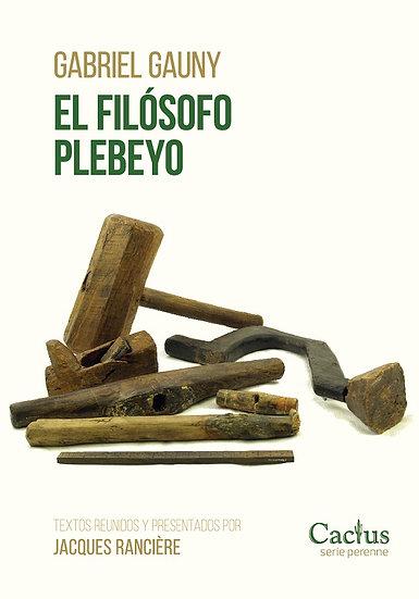 EL FILÓSOFO PLEBEYO. GAUNY, GABRIEL