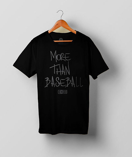 """MORE THAN BASEBALL"" Black T-Shirt (Black Print)"
