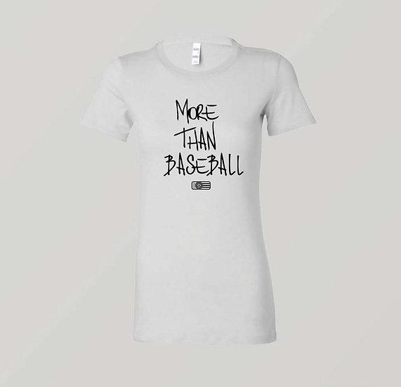 "Womens ""MORE THAN BASEBALL"" White T-Shirt (Black Print)"