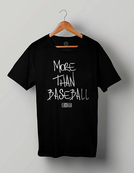 """MORE THAN BASEBALL"" Black T-Shirt (White Print)"