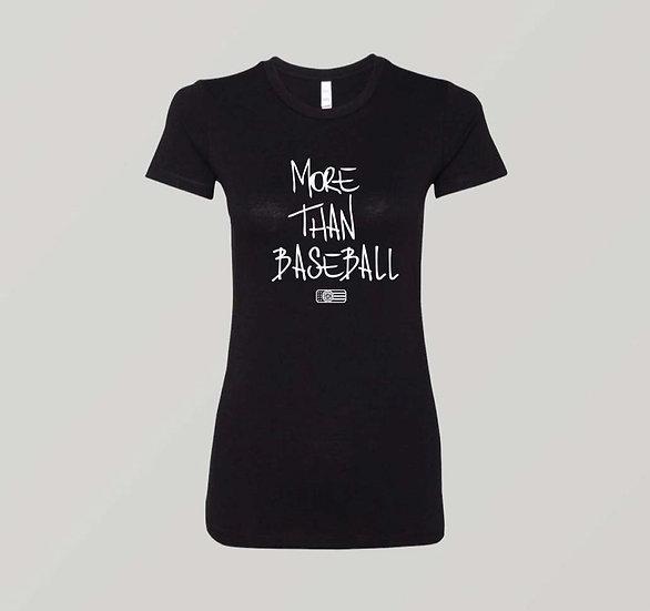 "Womens ""MORE THAN BASEBALL"" Black T-Shirt (White Print)"
