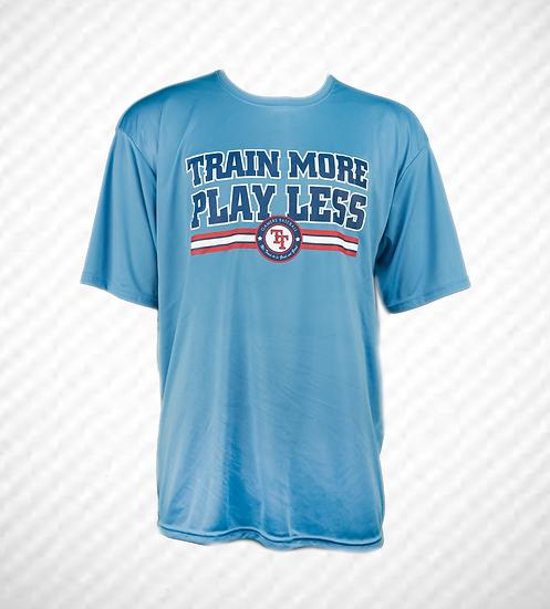 """The Original TRAIN MORE PLAY LESS """"SKY BLUE"""" T-Shirt"""