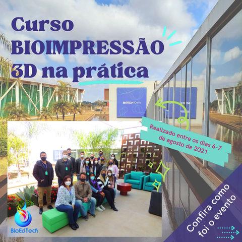 Confira como foi o curso presencial de BIOIMPRESSÃO 3D