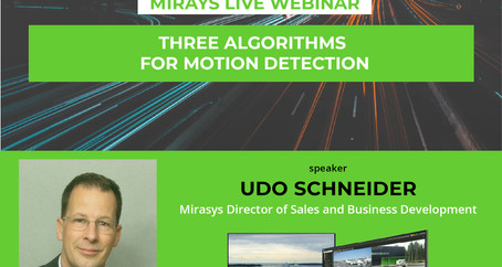 "Mirasys Webinar ""Three algorithms for motion detection"""