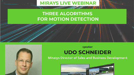 "Mirasys Webinar ""Three algorithms for motion detection"""