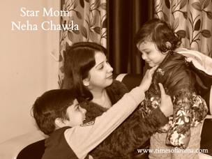 Star Mom : Neha Chawla
