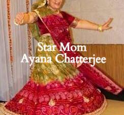 Star Mom : Ayana Chatterjee