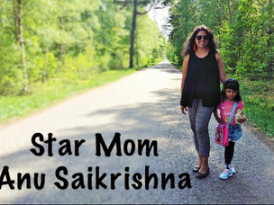 Star Mom : Anu Saikrishna